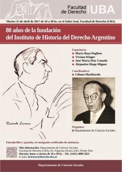 80 años de la fundación del Instituto de Historia del Derecho Argentino