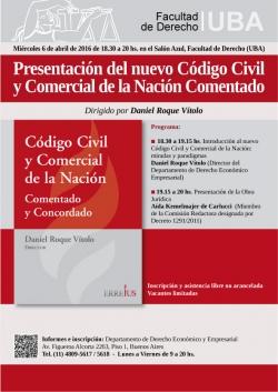 Presentación del nuevo Código Civil y Comercial de la Nación Comentado. Dirigido por Daniel Roque Vítolo
