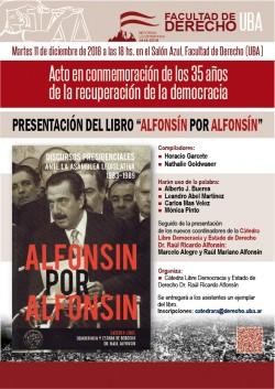 Acto en conmemoración de los 35 años de la recuperación de la democracia. Presentación del libro <i>Alfonsín por Alfonsín</i>
