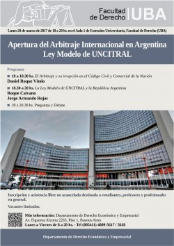 Apertura del Arbitraje Internacional en Argentina. Ley Modelo de UNCITRAL