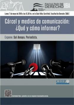Cárcel y medios de comunicación: ¿Qué y cómo informar?