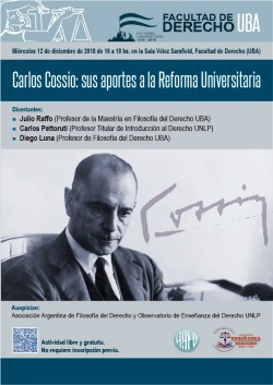 Carlos Cossio: sus aportes a la Reforma Universitaria