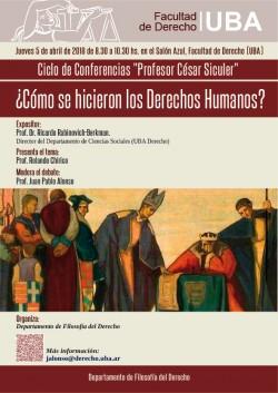 """Ciclo de Conferencias """"Profesor César Siculer"""". ¿Cómo se hicieron los Derechos Humanos?"""