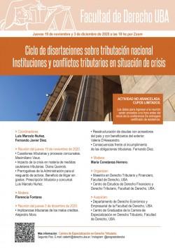 Ciclo de disertaciones sobre tributación nacional. Instituciones y conflictos tributarios en situación de crisis