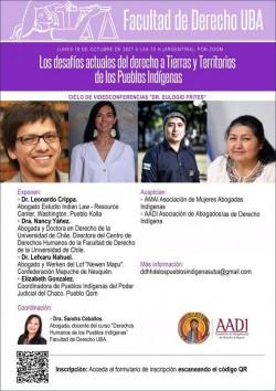 """Ciclo devideoconferencias """"Dr. Eulogio Frites"""": Los desafíos actuales del derecho a Tierras y Territorios de los Pueblos Indígenas"""