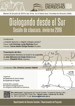 """Ciclo """"Dialogando desde el Sur"""". Sesión de clausura, invierno 2018"""