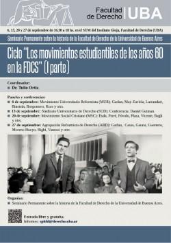 """Ciclo: """"Los movimientos estudiantiles de los años 60 en la FDCS"""" ( I parte)"""