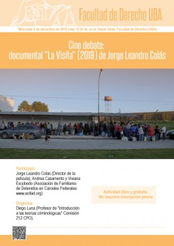 "Cine debate: documental ""La Visita"" (2019) de Jorge Leandro Colás"