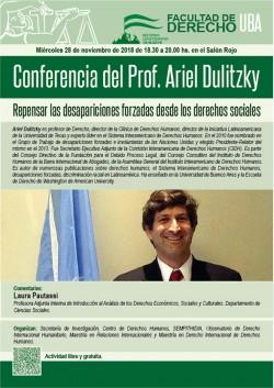 Conferencia del Prof. Ariel Dulitzky: Repensar las desapariciones forzadas desde los derechos sociales