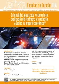 Criminalidad organizada y cibercrimen: explicación del fenómeno y su relación. ¿Cuál es su impacto económico?