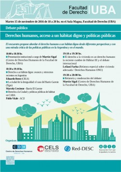 Debate público sobre derechos humanos, acceso a un hábitat digno y políticas públicas