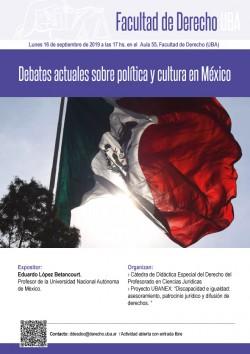 Debates actuales sobre política y cultura en México