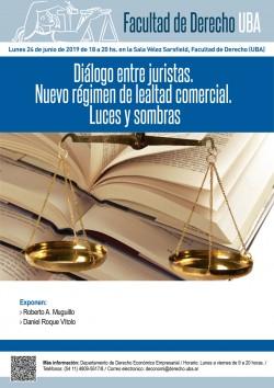 Diálogo entre juristas. Nuevo régimen de lealtad comercial. Luces y sombras
