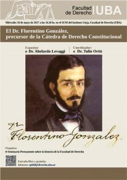 El Dr. Florentino González, precursor de la Cátedra de Derecho Constitucional