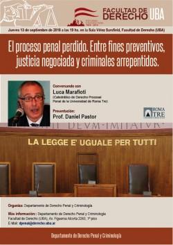 El proceso penal perdido. Entre fines preventivos, justicia negociada y criminales arrepentidos.