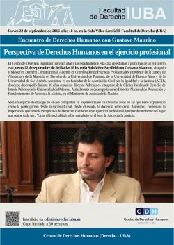 Encuentro de Derechos Humanos con Gustavo Maurino: Perspectiva de Derechos Humanos en el ejercicio profesional