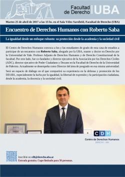 Encuentro de Derechos Humanos con Roberto Saba: La igualdad desde un enfoque robusto: su protección desde la academia y la sociedad civil