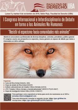 """I Congreso Internacional e Interdisciplinario de Debate en torno a los Animales No Humanos: """"Resistir el especismo: hacia comunidades más animales"""""""