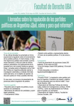Primeras jornadas sobre la regulación de los partidos políticos en Argentina: ¿Qué, cómo y para qué reformar?