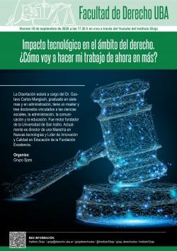 Impacto tecnológico en el ámbito del derecho. ¿Cómo voy a hacer mi trabajo de ahora en más?