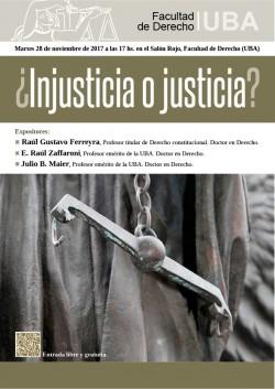 Â¿Injusticia o justicia?