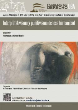 Interpretativismo y punitivismo de lesa humanidad