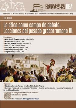 Jornada - La ética como campo de debate. Lecciones del pasado grecorromano III
