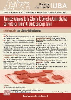 Jornadas Anuales de la Cátedra de Derecho Administrativo del Profesor Titular Dr. Guido Santiago Tawil