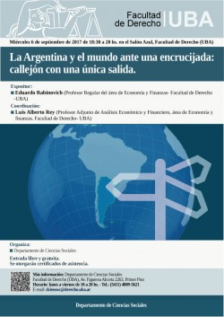 La Argentina y el mundo ante una encrucijada: callejón con una única salida
