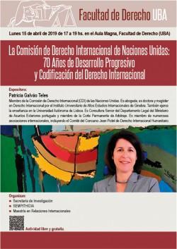 La Comisión de Derecho Internacional de Naciones Unidas: 70 Años de Desarrollo Progresivo y Codificación del Derecho Internacional