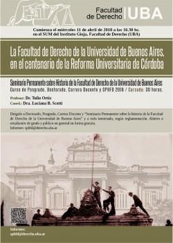 La Facultad de Derecho de la Universidad de Buenos Aires, en el centenario de la Reforma Universitaria de Córdoba