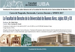 La Facultad de Derecho de la Universidad de Buenos Aires, siglos XIX y XX