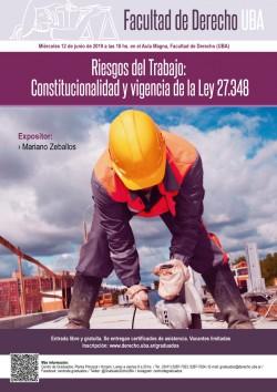 Riesgos del Trabajo: Constitucionalidad y vigencia de la Ley 27.348
