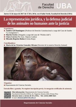 La representación jurídica, y la defensa judicial de los animales no humanos ante la justicia