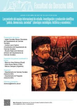 """Lanzamiento del equipo internacional de estudio, investigación y producción científica: """"policía, democracia, sociedad"""" (abordajes sociológico, histórico y económico)"""