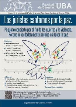 Los juristas cantamos por la paz. Pequeño concierto por el fin de las guerras y la violencia. Porque lo verdaderamente heroico es hacer la paz.