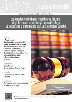 Los mecanismos extintivos de la acción penal tributaria. La fuga del proceso, la probation y la reparación integral. La aplicación en la órbita federal y local. La experiencia en Colombia.