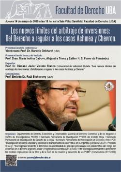Los nuevos límites del arbitraje de inversiones: Del Derecho a regular a los casos Achmea y Chevron