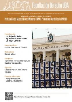 Memoria argentina para el mundo. Postulación del Museo Sitio de Memoria ESMA a Patrimonio Mundial de la UNESCO