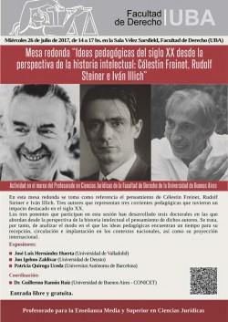 Mesa redonda - Ideas pedagógicas del siglo XX desde la perspectiva de la historia intelectual: Célestin Freinet, Rudolf Steiner e Iván Illich