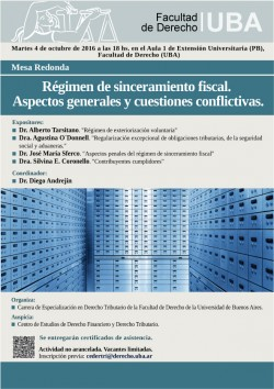 Mesa Redonda - Régimen de sinceramiento fiscal. Aspectos generales y cuestiones conflictivas.