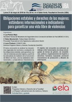Obligaciones estatales y derechos de las mujeres: estándares internacionales e indicadores para garantizar una vida libre de violencias