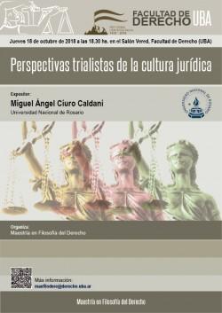 Perspectivas trialistas de la cultura jurídica