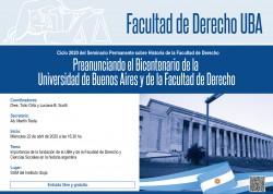 Preanunciando el Bicentenario de la Universidad de Buenos Aires y de la Facultad de Derecho