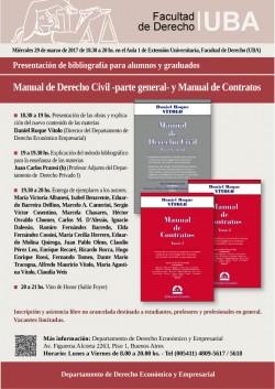 Presentación de bibliografía para alumnos y graduados. Manual de Derecho Civil -parte general- y Manual de Contratos