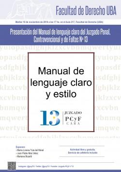 Presentación del <i>Manual de lenguaje claro del Juzgado Penal, Contravencional y de Faltas Nº 13 de la Ciudad Autónoma de Buenos Aires</i>