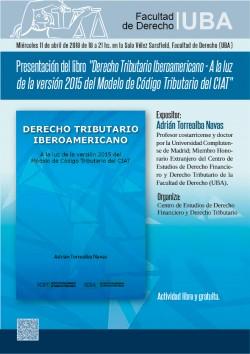 """Presentación del libro """"Derecho Tributario Iberoamericano - A la luz de la versión 2015 del Modelo de Código Tributario del CIAT"""""""