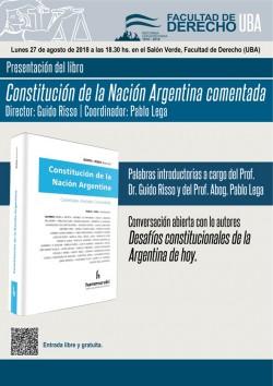Presentación del libro <i>Constitución Nacional Argentina comentada</i>