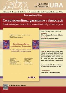 Presentación del libro <i>Constitucionalismo, garantismo y democracia. Puentes dialógicos entre el derecho constitucional y el derecho penal</i>