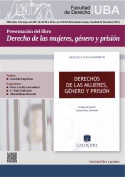 Presentación del libro <i>Derecho de las mujeres, género y prisión</i>